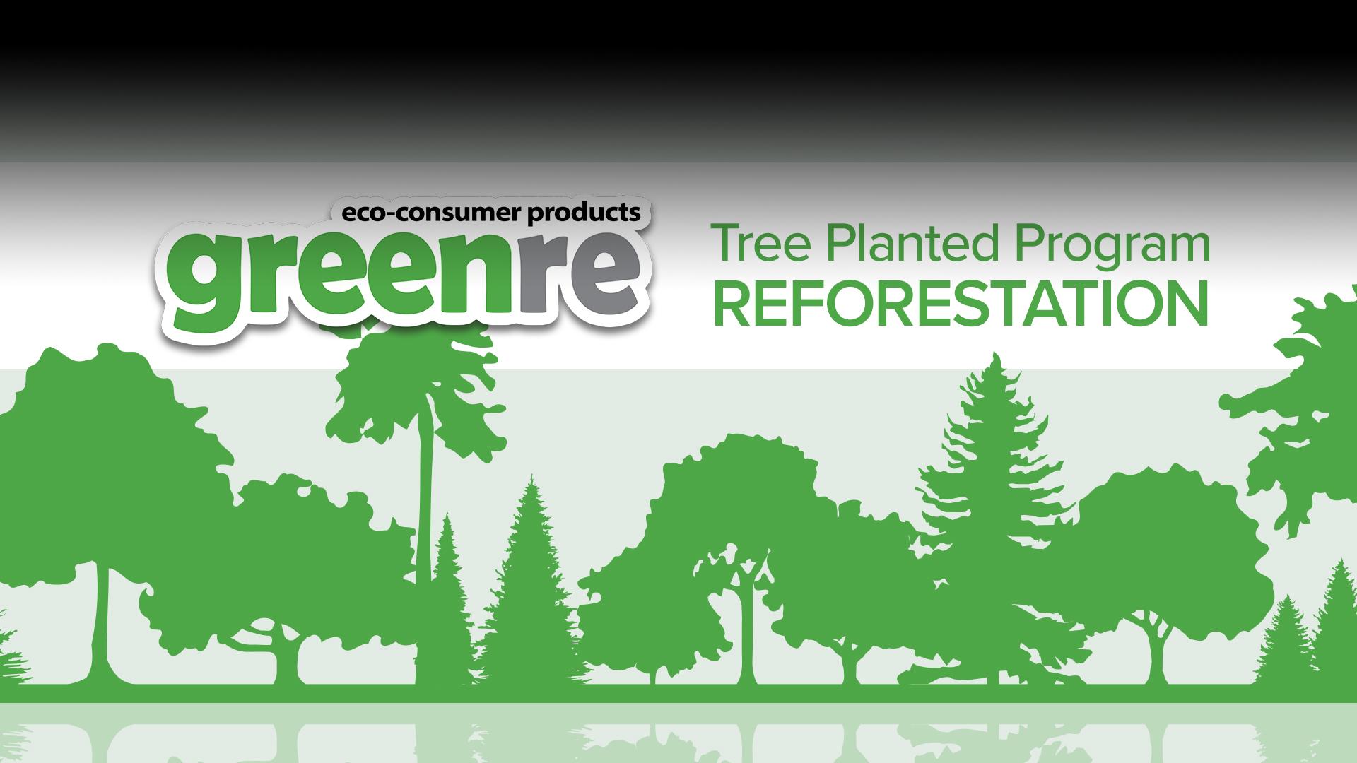 "greenre logo, ""Tree planted program"" ""Reforestation"", Image of trees"