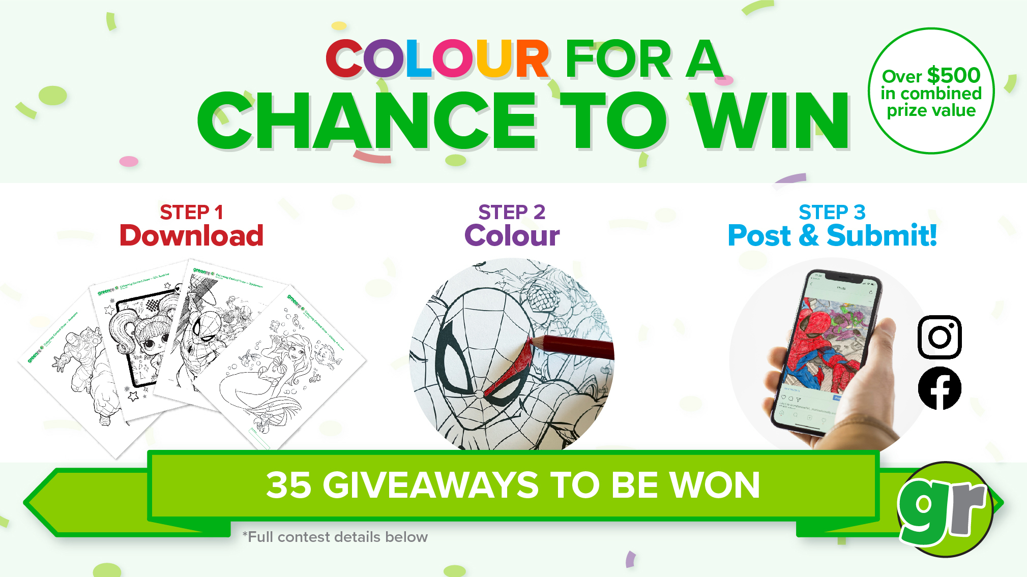 """""""Colour for a chance to win. Over $500 in combined prize value. Step 1 Download. Step 2 Colour. Step 3 Post & submit!. 35 Giveaways to be won. Full contest details below."""""""